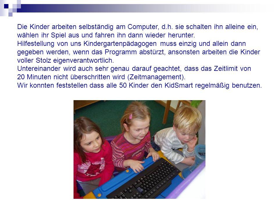 Die Kinder arbeiten selbständig am Computer, d. h