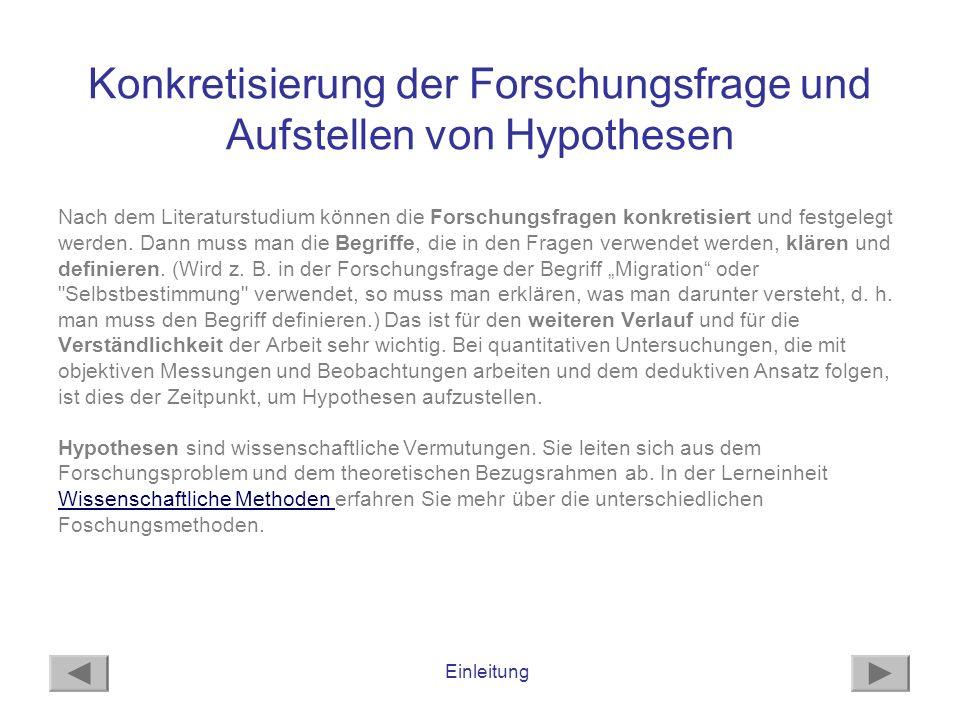 Konkretisierung der Forschungsfrage und Aufstellen von Hypothesen