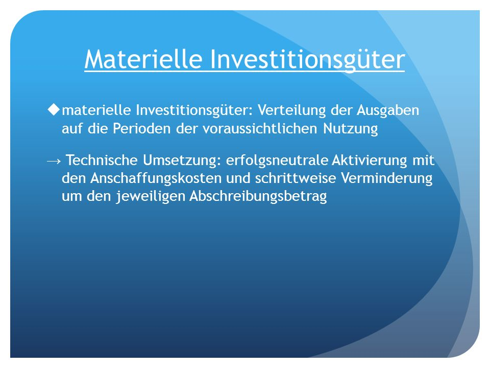 Materielle Investitionsgüter