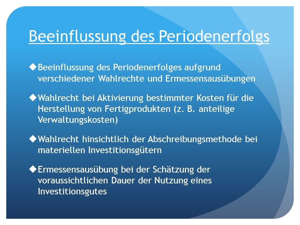 Beeinflussung des Periodenerfolgs