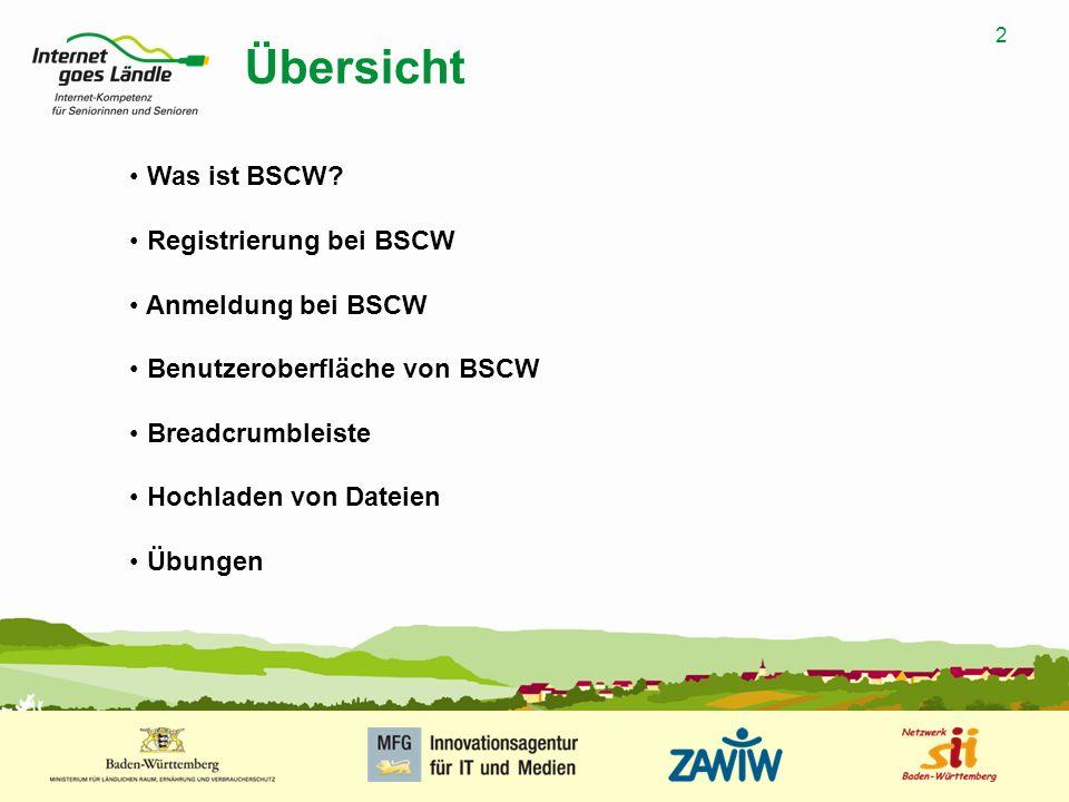 Übersicht Was ist BSCW Registrierung bei BSCW Anmeldung bei BSCW