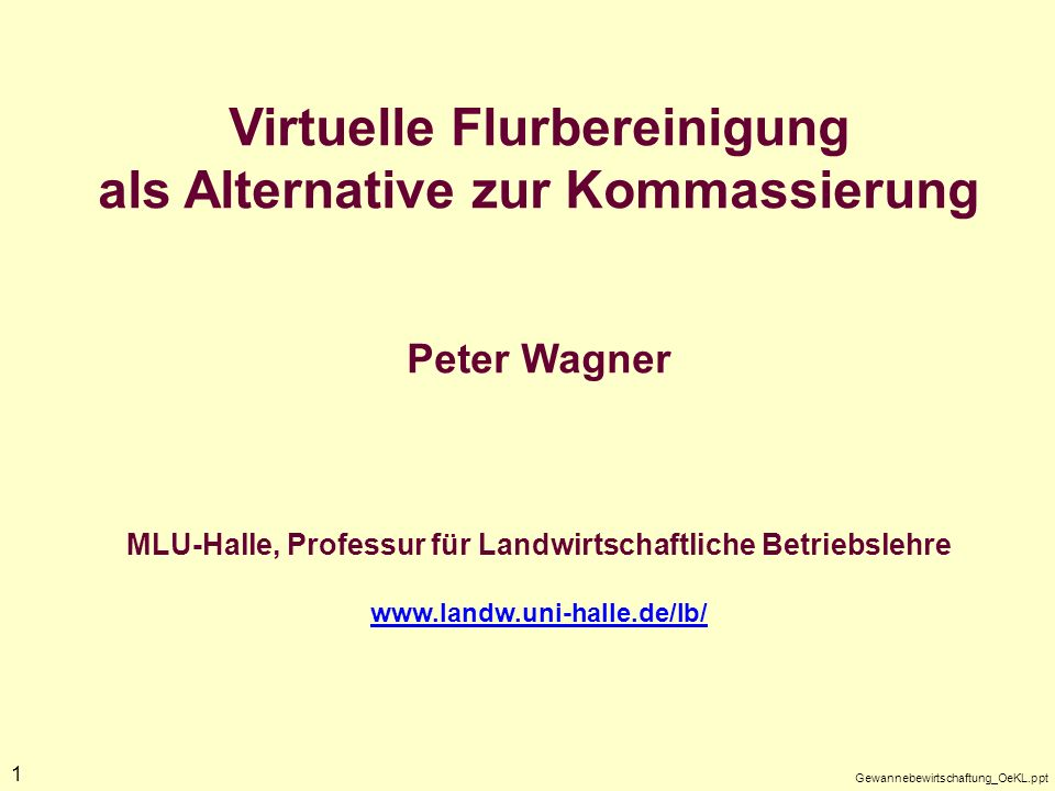 Virtuelle Flurbereinigung als Alternative zur Kommassierung