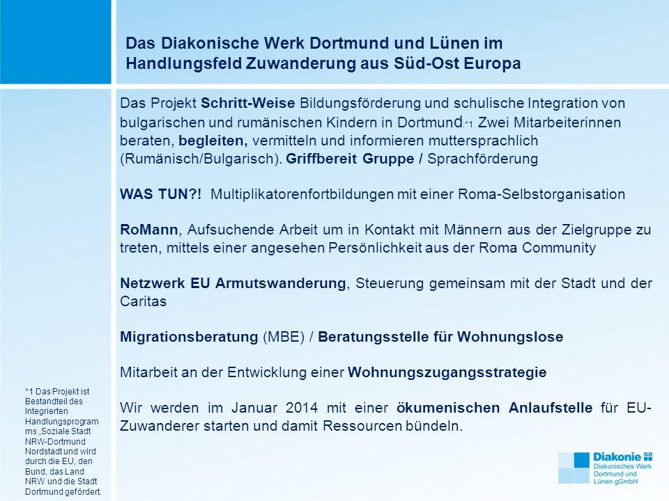 Das Diakonische Werk Dortmund und Lünen im Handlungsfeld Zuwanderung aus Süd-Ost Europa
