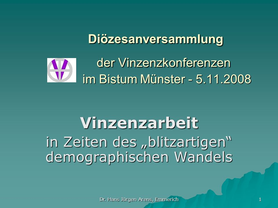 "Vinzenzarbeit in Zeiten des ""blitzartigen demographischen Wandels"