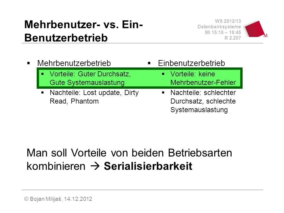 Mehrbenutzer- vs. Ein- Benutzerbetrieb