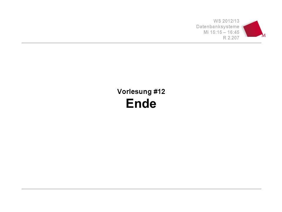 Vorlesung #12 Ende