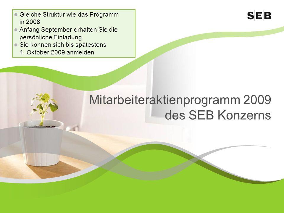Mitarbeiteraktienprogramm 2009 des SEB Konzerns