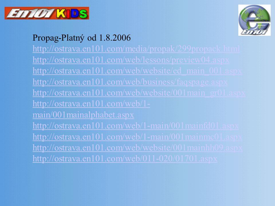 Propag-Platný od 1. 8. 2006 http://ostrava. en101