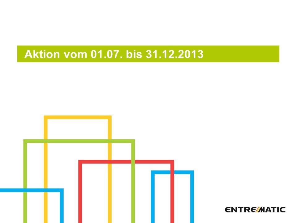 Aktion vom 01.07. bis 31.12.2013