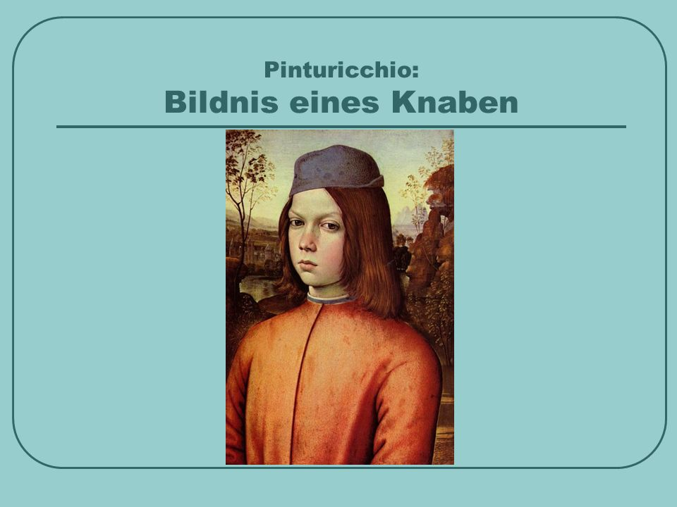 Pinturicchio: Bildnis eines Knaben