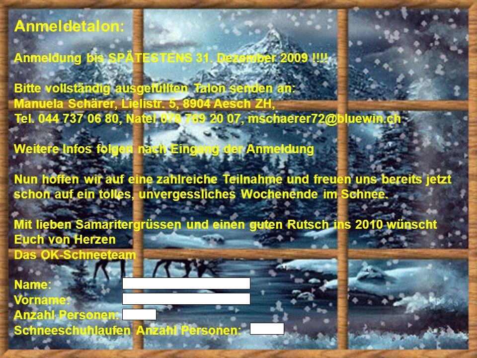 Anmeldetalon: Anmeldung bis SPÄTESTENS 31. Dezember 2009 !!!!