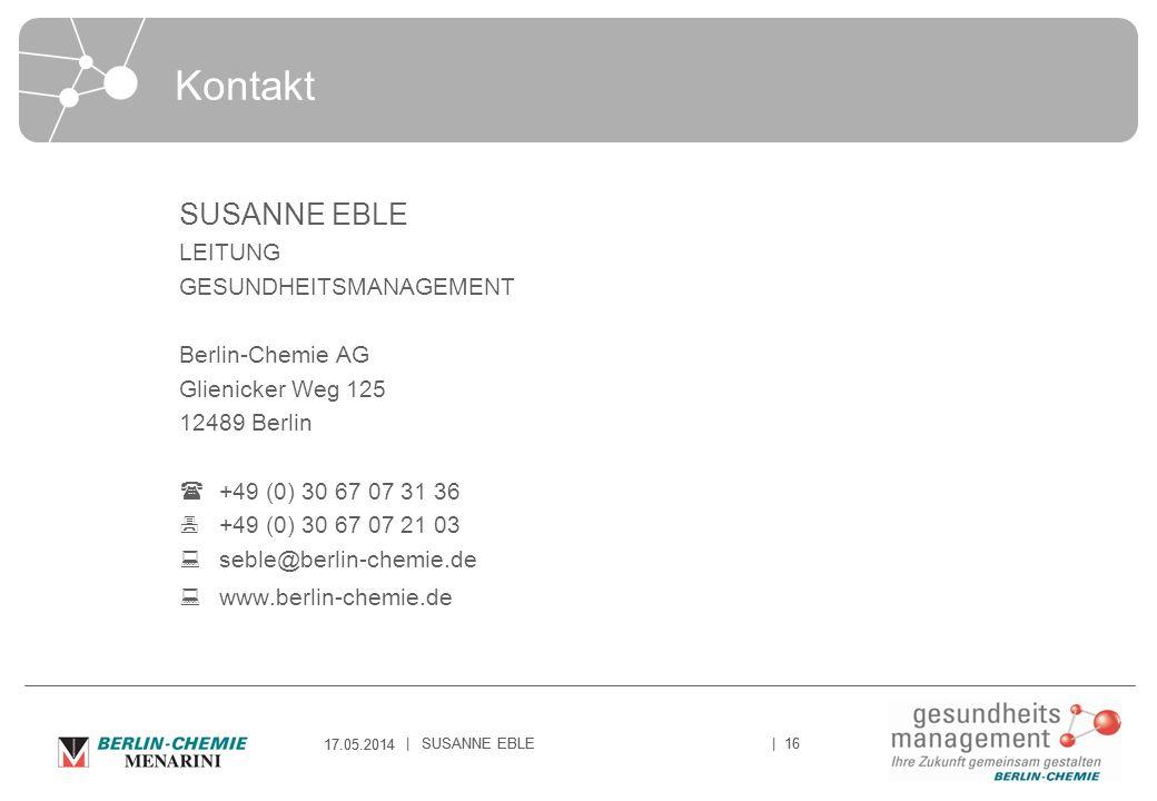 Kontakt SUSANNE EBLE LEITUNG GESUNDHEITSMANAGEMENT Berlin-Chemie AG
