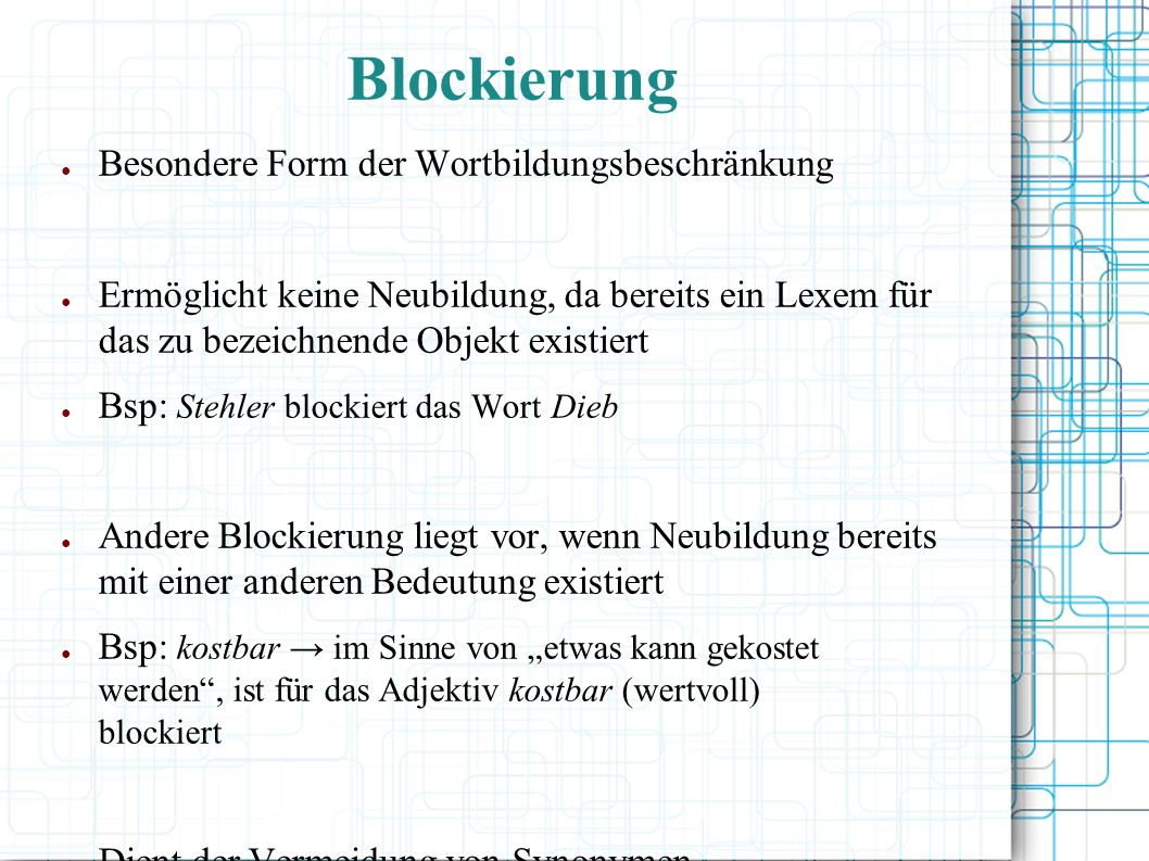 Blockierung Besondere Form der Wortbildungsbeschränkung