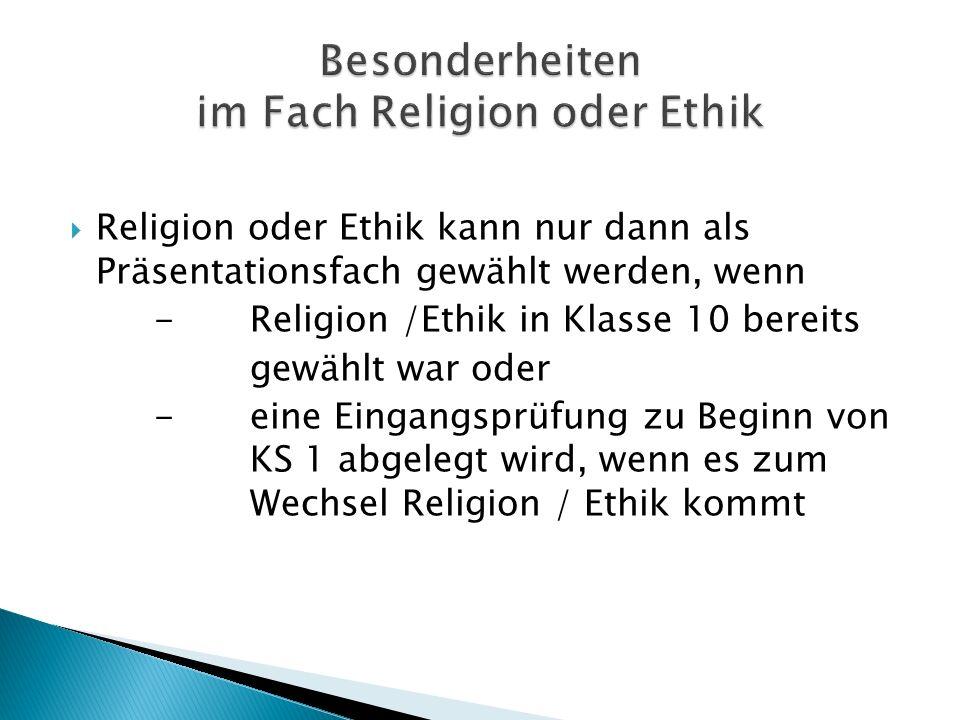 Besonderheiten im Fach Religion oder Ethik