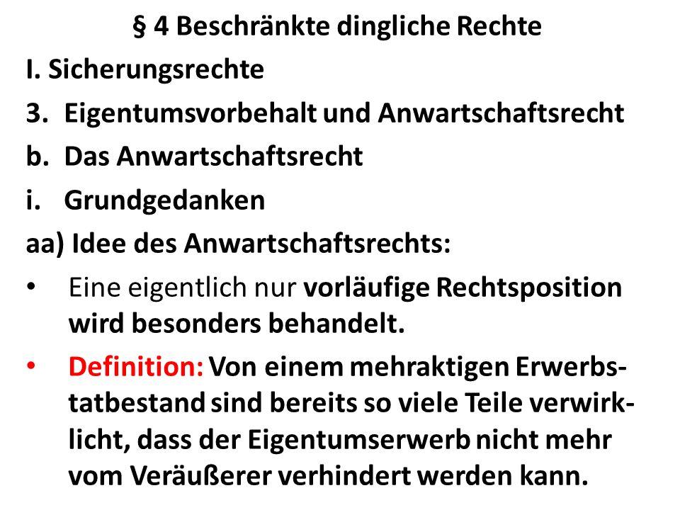 § 4 Beschränkte dingliche Rechte