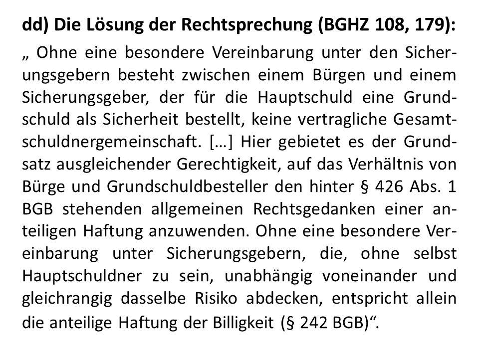dd) Die Lösung der Rechtsprechung (BGHZ 108, 179):