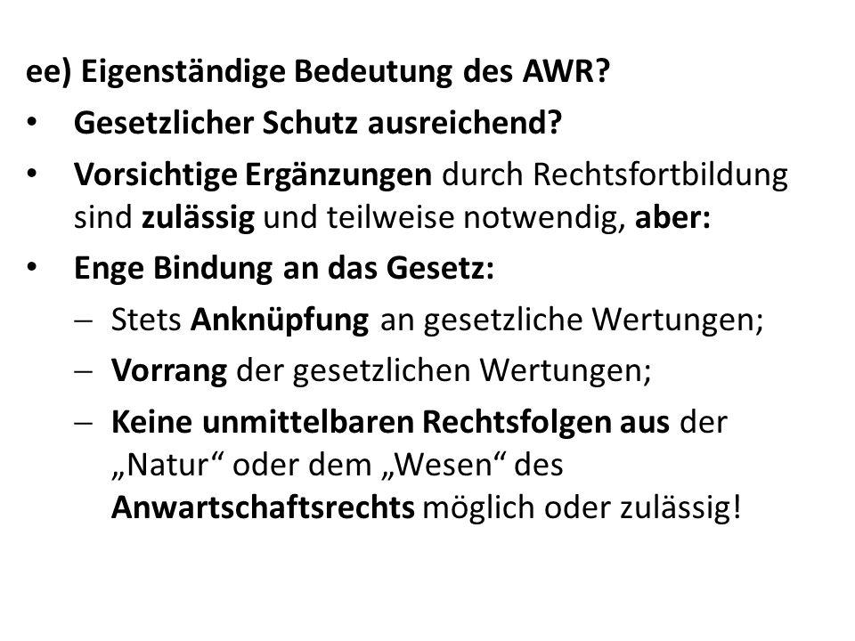 ee) Eigenständige Bedeutung des AWR