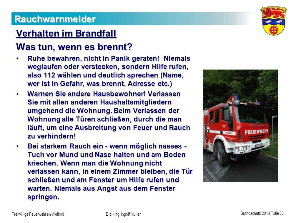 Verhalten im Brandfall Was tun, wenn es brennt
