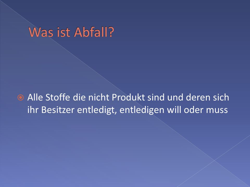Was ist Abfall.