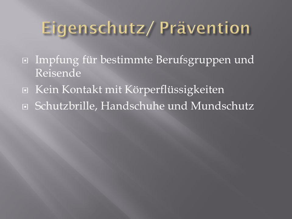 Eigenschutz/ Prävention