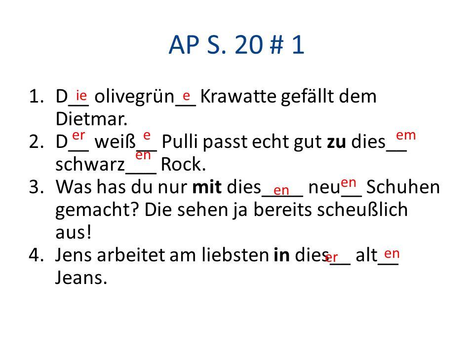 AP S. 20 # 1 D__ olivegrün__ Krawatte gefällt dem Dietmar.