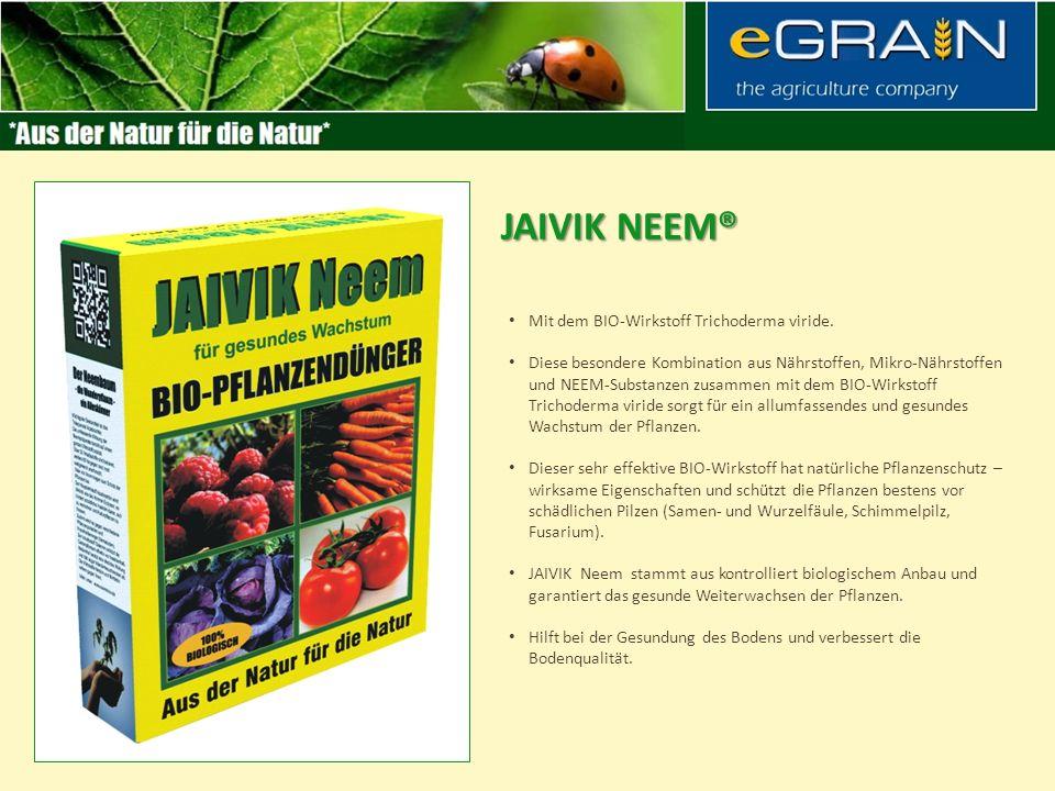 JAIVIK Neem® Mit dem BIO-Wirkstoff Trichoderma viride.