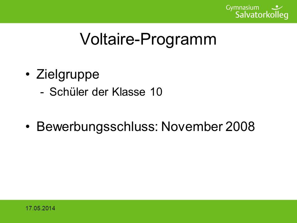 Voltaire-Programm Zielgruppe Bewerbungsschluss: November 2008