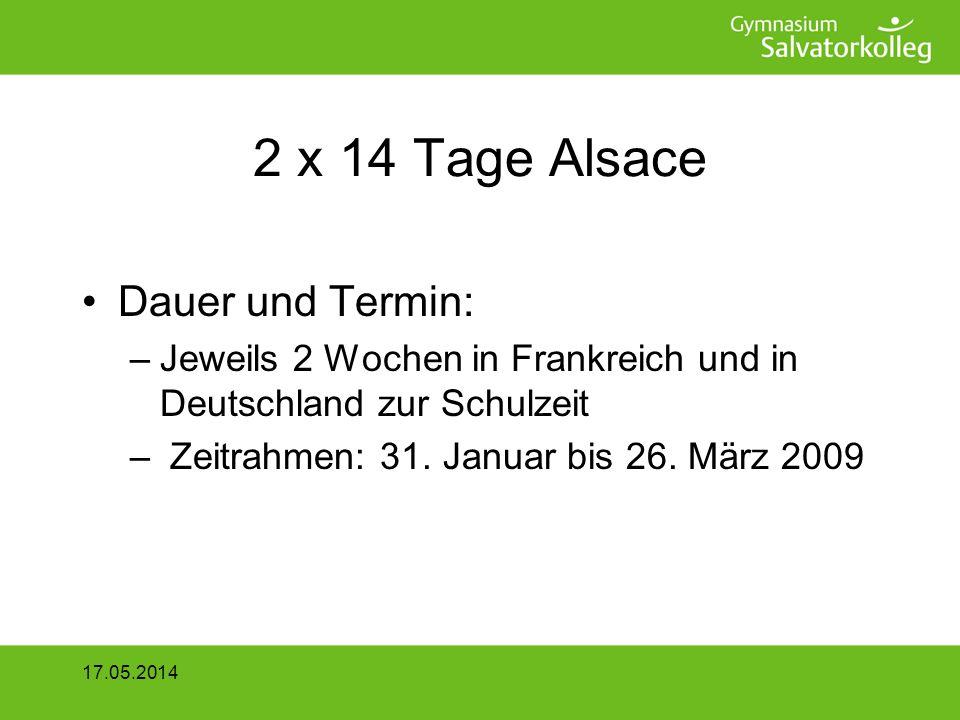 2 x 14 Tage Alsace Dauer und Termin: