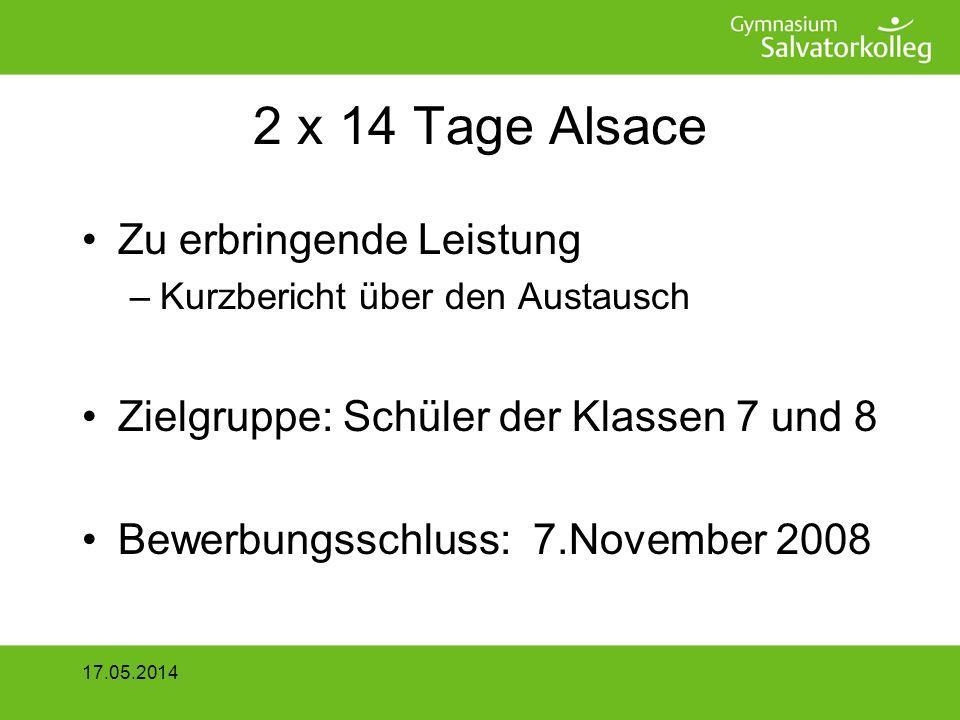 2 x 14 Tage Alsace Zu erbringende Leistung