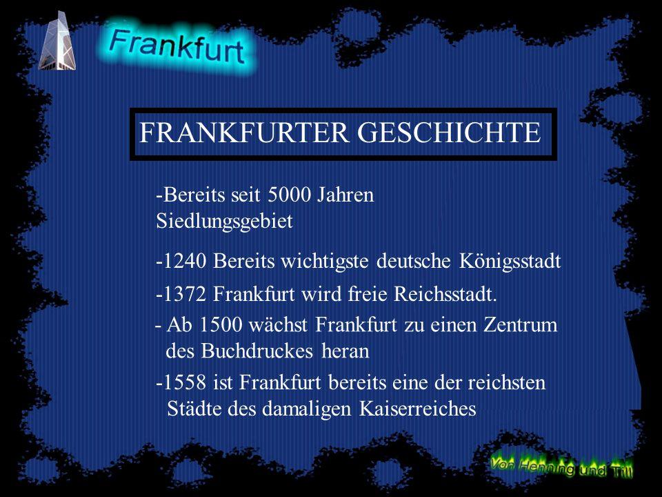 FRANKFURTER GESCHICHTE