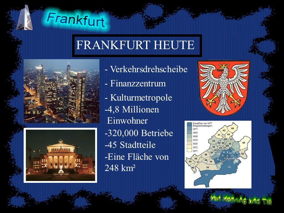 FRANKFURT HEUTE - Verkehrsdrehscheibe - Finanzzentrum