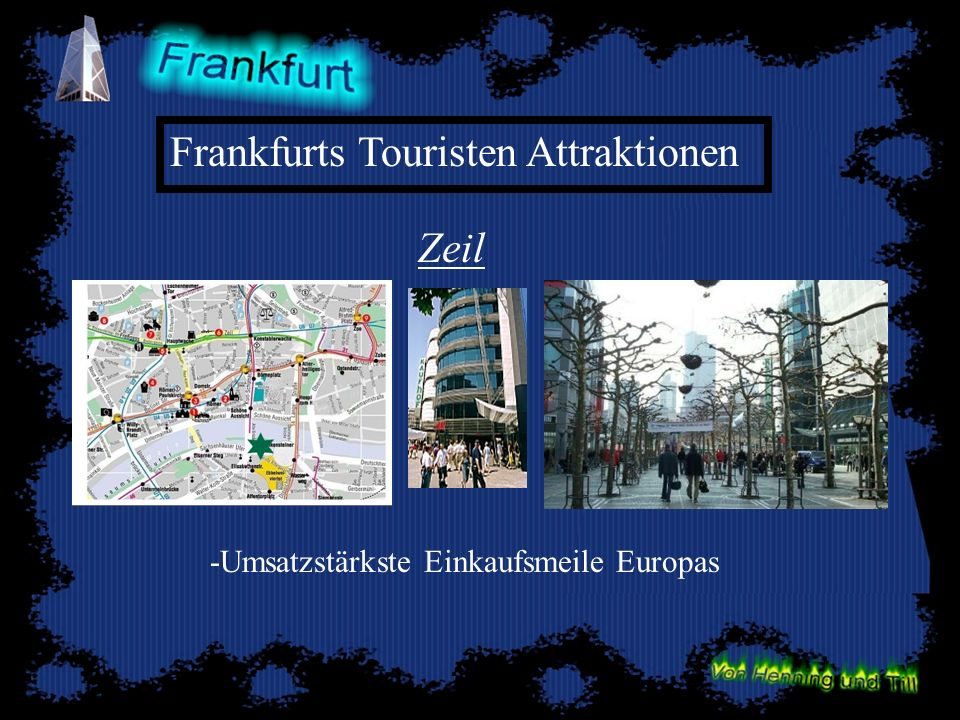 Frankfurts Touristen Attraktionen