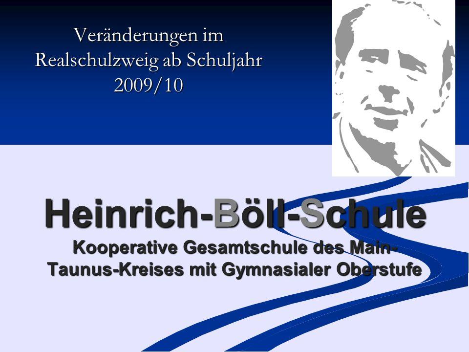 Veränderungen im Realschulzweig ab Schuljahr 2009/10