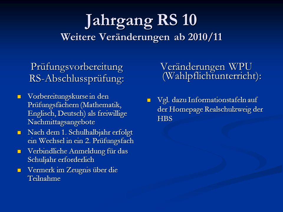 Jahrgang RS 10 Weitere Veränderungen ab 2010/11