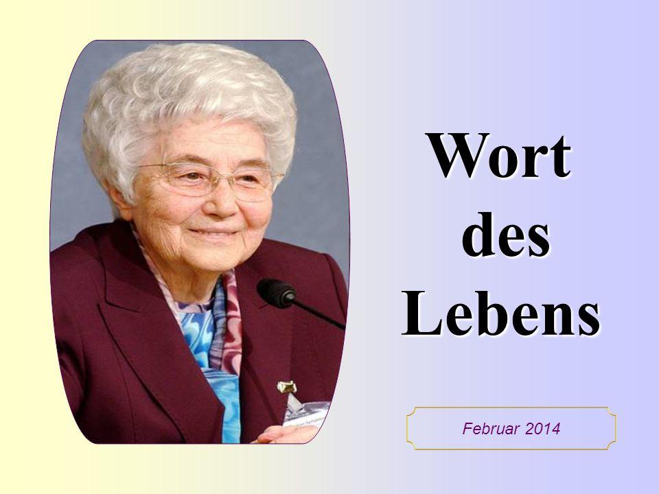Wort des Lebens Februar 2014 1
