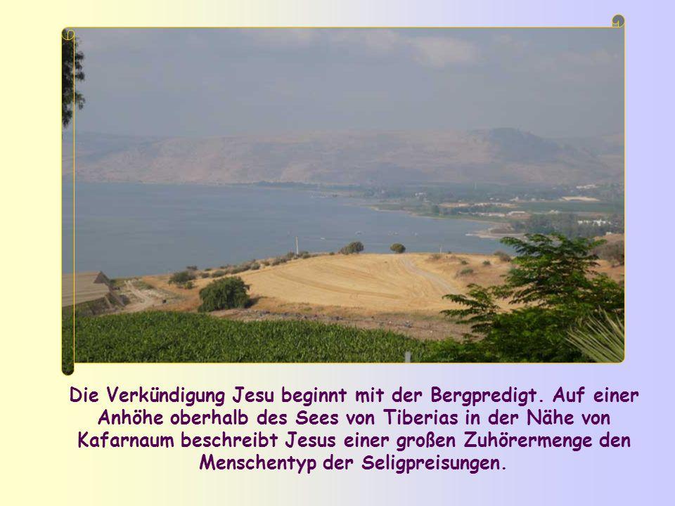 Die Verkündigung Jesu beginnt mit der Bergpredigt