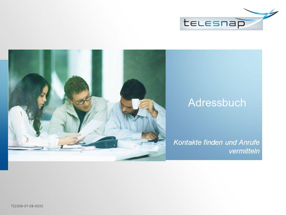 Kontakte finden und Anrufe vermitteln
