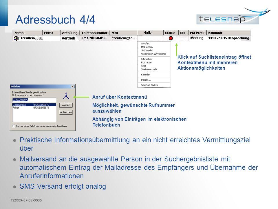 Adressbuch 4/4 Klick auf Suchlisteneintrag öffnet Kontextmenü mit mehreren Aktionsmöglichkeiten. Anruf über Kontextmenü.