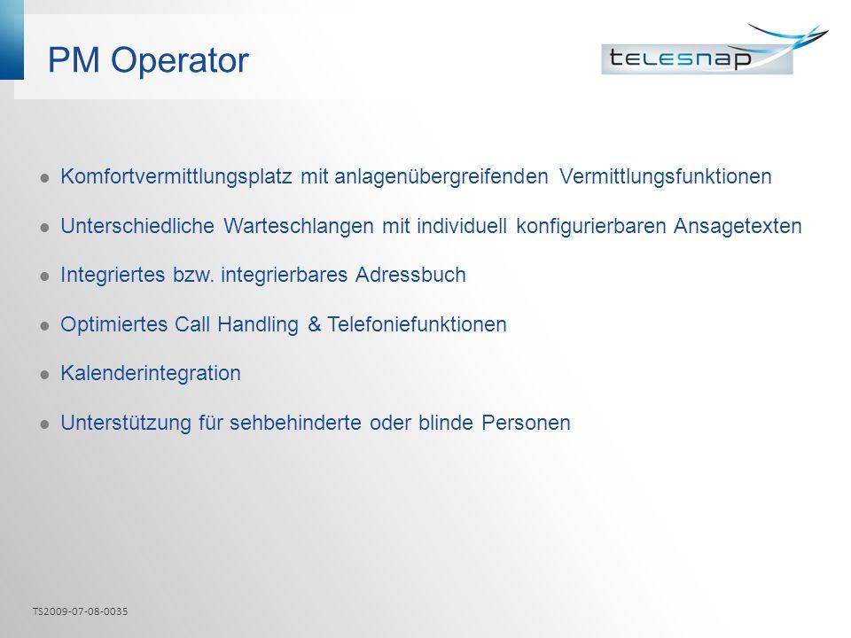 PM Operator Komfortvermittlungsplatz mit anlagenübergreifenden Vermittlungsfunktionen.