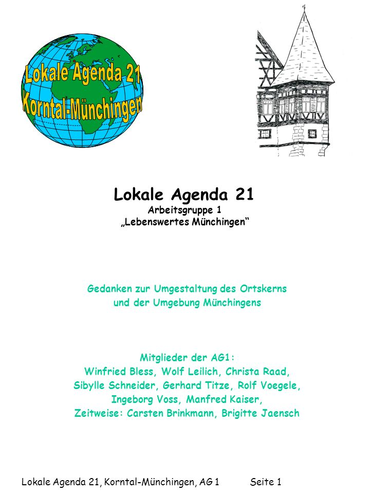 "Lokale Agenda 21 Arbeitsgruppe 1 ""Lebenswertes Münchingen"