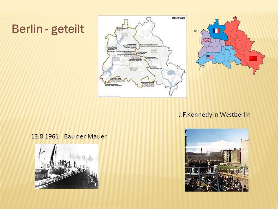 Berlin - geteilt J.F.Kennedy in Westberlin 13.8.1961 Bau der Mauer