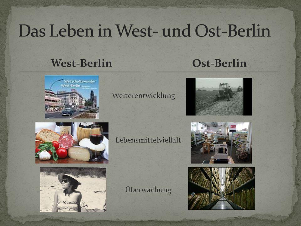 Das Leben in West- und Ost-Berlin