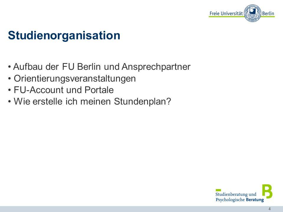 Studienorganisation Aufbau der FU Berlin und Ansprechpartner