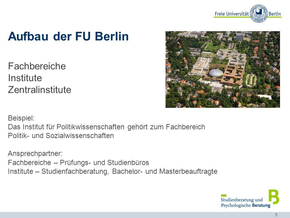 Aufbau der FU Berlin Fachbereiche Institute Zentralinstitute Beispiel: