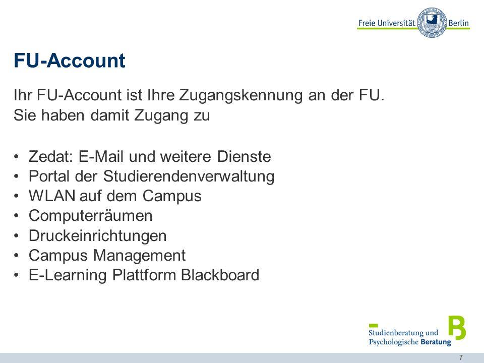 FU-Account Ihr FU-Account ist Ihre Zugangskennung an der FU.