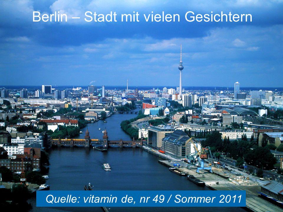 Berlin – Stadt mit vielen Gesichtern