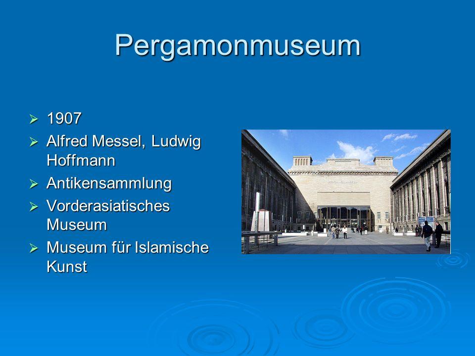 Pergamonmuseum 1907 Alfred Messel, Ludwig Hoffmann Antikensammlung