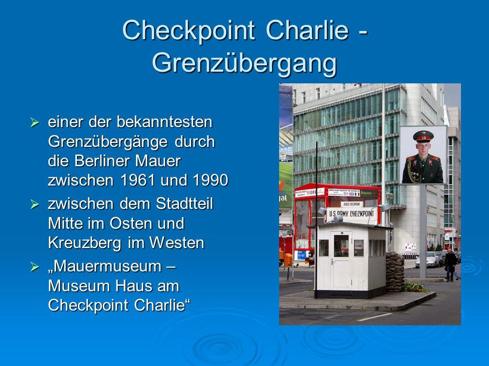 Checkpoint Charlie - Grenzübergang