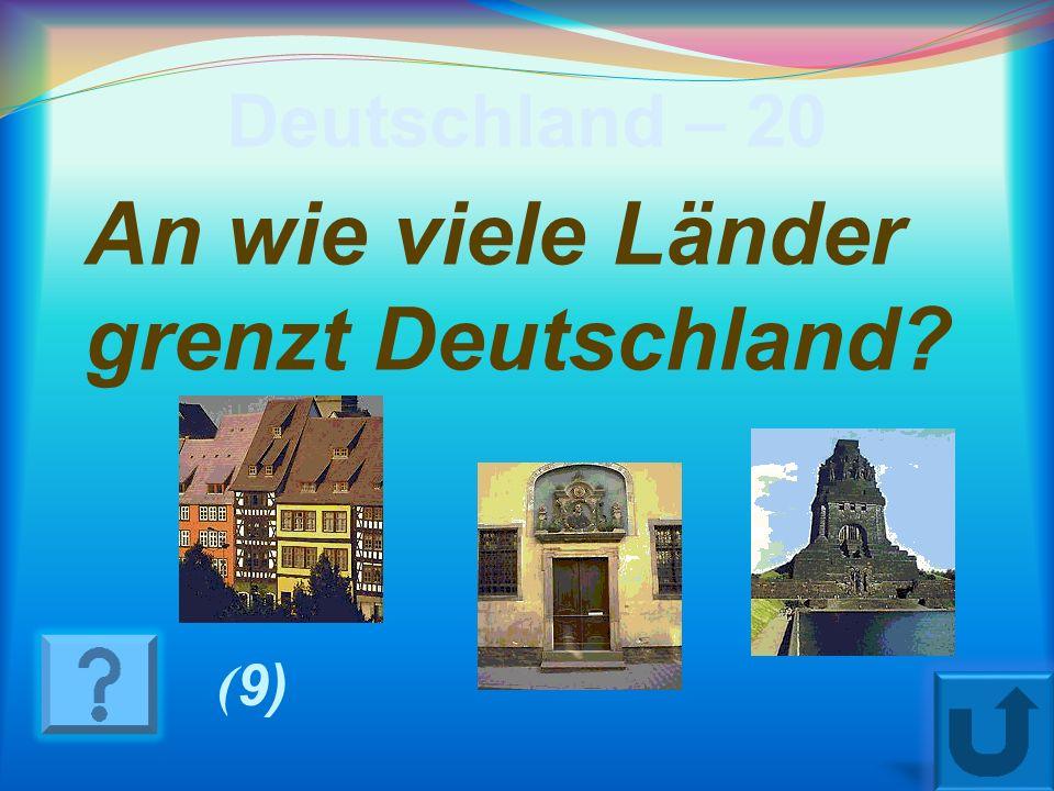 An wie viele Länder grenzt Deutschland