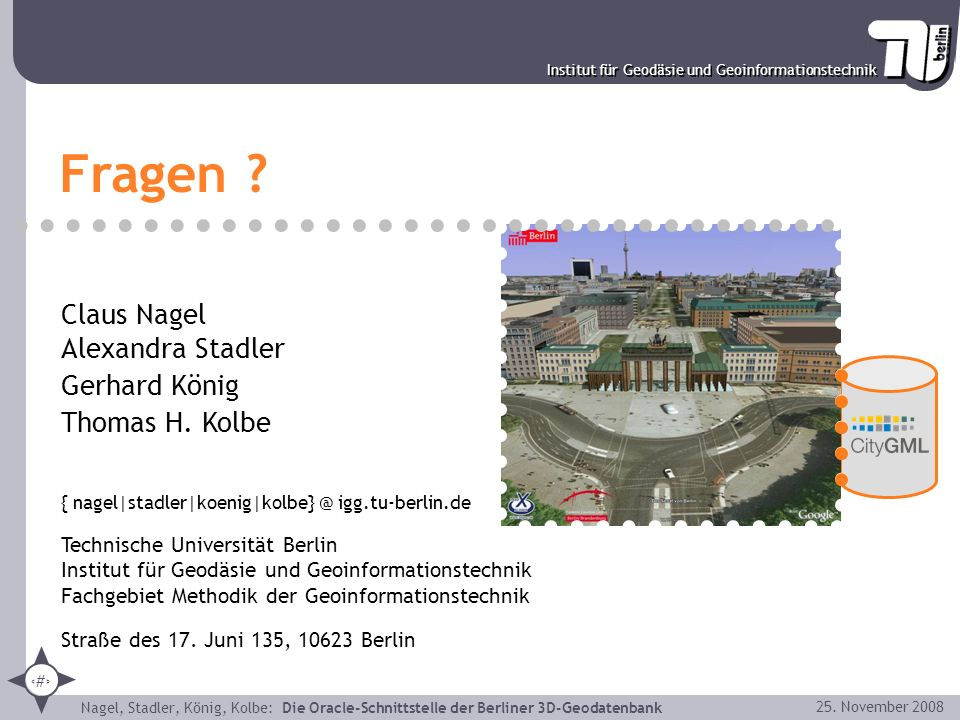 Fragen Claus Nagel Alexandra Stadler Gerhard König Thomas H. Kolbe